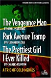The Vengeance Man/Park Avenue Tramp/the Prettiest Girl I Ever Killed, Dan J. Marlowe and Fletcher Flora, 1933586141