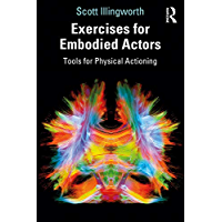Image for Exercises for Embodied Actors: Tools for Physical Actioning