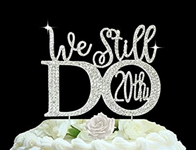 """20th Anniversary cake topper in gorgeous silver crystal rhinestones """"We Still DO"""" vow renewal wedding anniversary cake topper"""