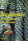 La Connaissance des Succulentes et des Xérophytes du Monde par Bugaret
