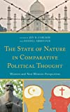 The State of Nature in Comparative Political Thought, , 0739167634