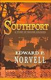 Southport, Edward P. Norvell, 1884570682