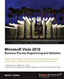 Microsoft Visio 2010 Business Process Diagramming and Validation