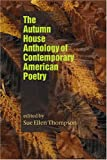 The Autumn House Anthology of Contemporary American Poetry, Sue Ellen Thompson, 1932870067