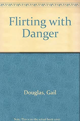 book cover of Flirting with Danger