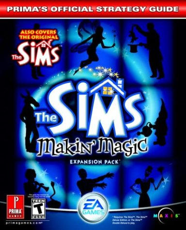 Read Online The Sims Makin' Magic (Prima's Official Strategy Guide) pdf epub