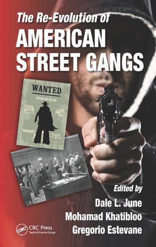 The Re-Evolution of American Street Gangs by CRC Press Inc