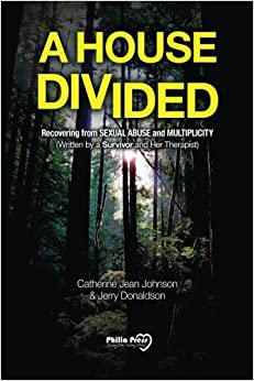 Book A House Divided: Recovering from Sexual Abuse and Multiplicity