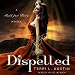 Dispelled: Null for Hire Series, Book 1 | Terri L. Austin