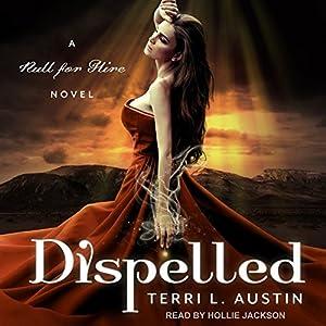 Dispelled Audiobook