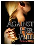 Against Her Will, Peter Martin, 1499214332