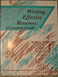 Writing Effective Resumes : A Complete Guide, McCabe, 0538617500