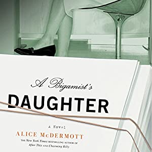 A Bigamist's Daughter Audiobook