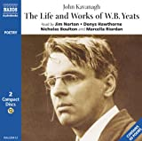img - for Life & Works of W. B. Yeats (Naxos Audio) book / textbook / text book