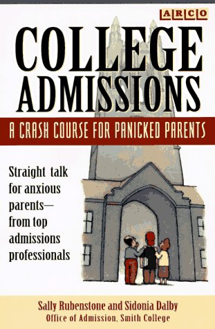 College Admissions: Crash Course (2nd ed)