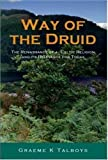 Way of the Druid: Renaissance of a Celtic Religion and its Relevance
