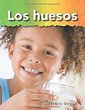 Los huesos (Bones) (Spanish Version) (Science Readers: A Closer Look) (Spanish Edition)