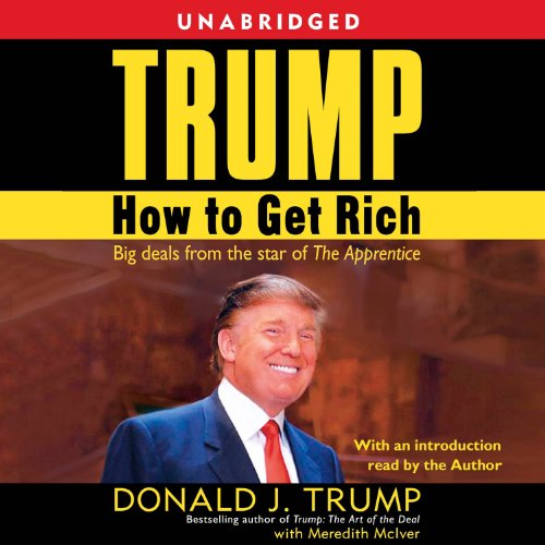 Trump: How to Get Rich by Simon & Schuster Audio