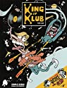 King of Klub par Luz