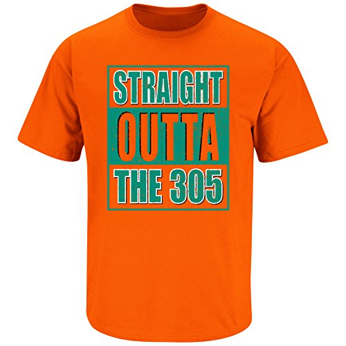 Nalie Sports Miami Football Fans. Straight Outta The 305. Orange T-Shirt (Sm-5X) (Large)