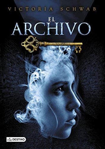 El archivo (Spanish Edition) de [Schwab, V.E.]