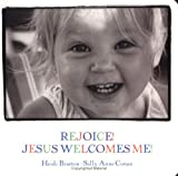 img - for Rejoice! Jesus Welcomes Me! (Walking With God) book / textbook / text book