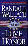 Love and Honor, Randall Wallace, 0743497546
