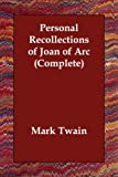 Personal Recollections of Joan of Arc Co, Mark Twain, 1406812994