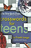 The New York Times on the Web Crosswords for Teens, Frank J. Longo, 0312289111