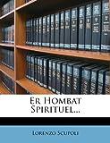Er Hombat Spirituel, Lorenzo Scupoli, 1277861722