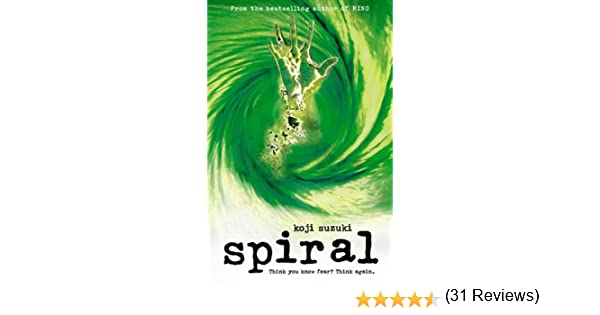Spiral: Amazon.es: Suzuki, Koji, Walley, Glynne: Libros en idiomas extranjeros