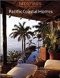 Pacific Coastal Homes, Fernando de Haro and Omar Fuentes, 9685336091