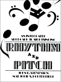 Rhythm and Pitch : An Integrated Approach to Sight Singing, Stevenson, John R., 0137807430