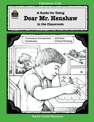 Intermediate Literature Unit (A Guide for Using Dear Mr. Henshaw in the Classroom (Literature Units))