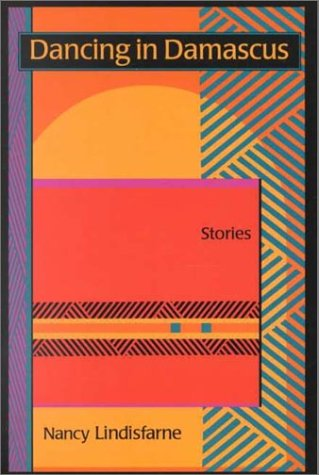 Dancing in Damascus: Stories (SUNY series, The Margins of Literature)
