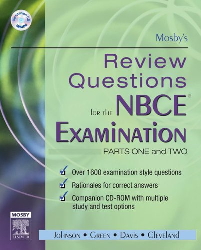 Mosby's Review Questions for the NBCE Examination: Parts I and II (Pts. 1 & 2)