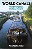World Canals, Charles Hadfield, 0816013764