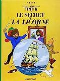 les aventures de tintin le secret de la licorne french edition of the secret of the unicorn