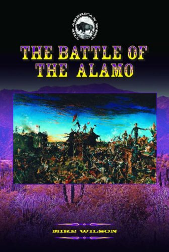 The Battle of the Alamo (The American West) pdf