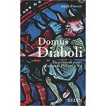Domus Diaboli Un évêque en procès au temps de Philippe le Bel