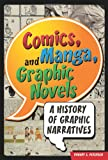Comics, Manga, and Graphic Novels, Robert Petersen, 0313363307