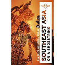 Lonely Planet Southeast Asia on a shoestring 19th Ed.: 19th Edition