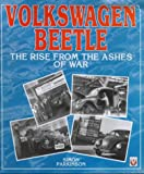 Volkswagen Beetle : Rise from the Ashes War, Parkinson, Simon, 1874105472