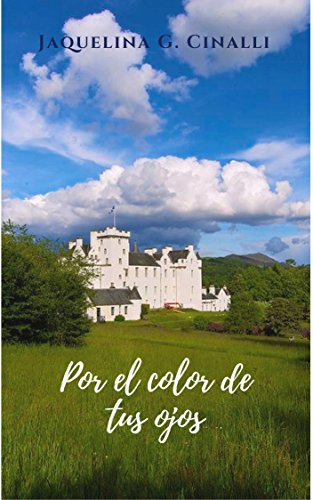 Por el color de tus ojos (Spanish Edition)