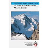 Alpes valaisannes, tome 1