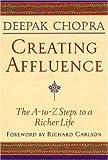 Creating Affluence, Deepak Chopra, 1878424343