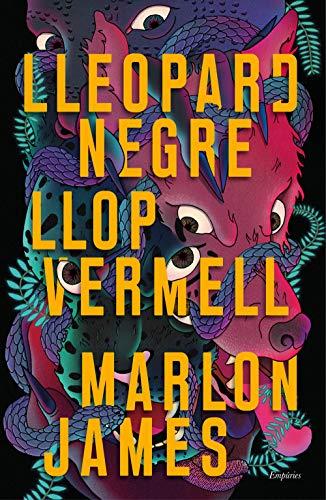 Lleopard negre, llop vermell (Catalan Edition) por Marlon James,Llisterri Boix, Anna
