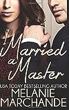 I Married a Master, Melanie Marchande, 1502460335