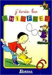 J'ECRIS LES CHIFFRES NP    (Ancienne Edition)