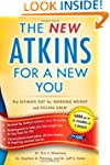 New Atkins for a New You: The Ultimat...